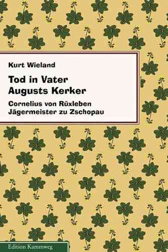 Tod in Vater Augusts Kerker